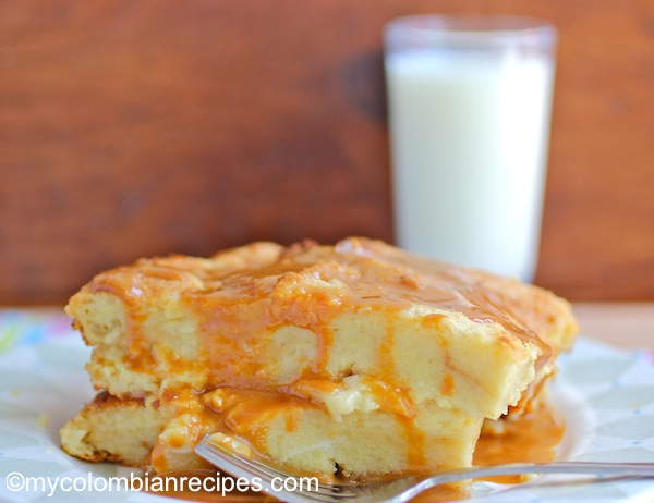 Colombian Style Bread Pudding