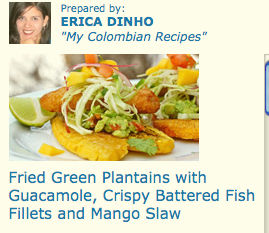 "<span class=""p-name"">Green Plantains with Guacamole, Crispy Fish Fillets and Mango Slaw</span>"