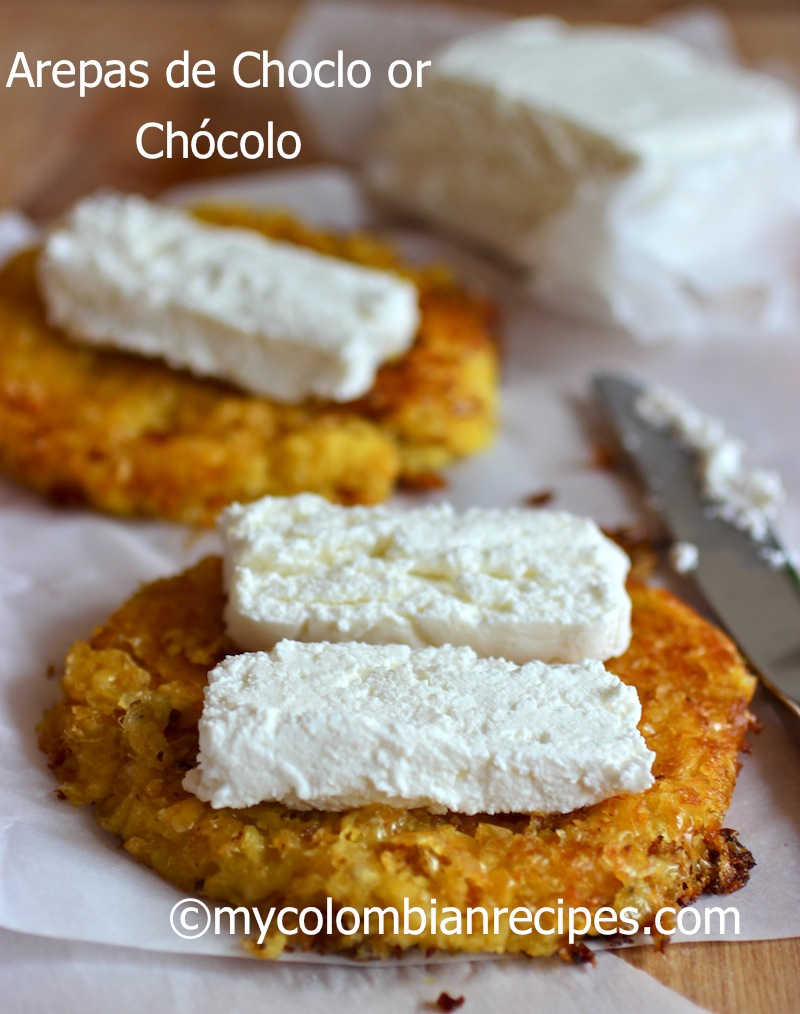 Arepas de Choclo con Quesito (Colombian Corn Cakes with Fresh Cheese ...