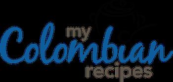My Colombian Recipes